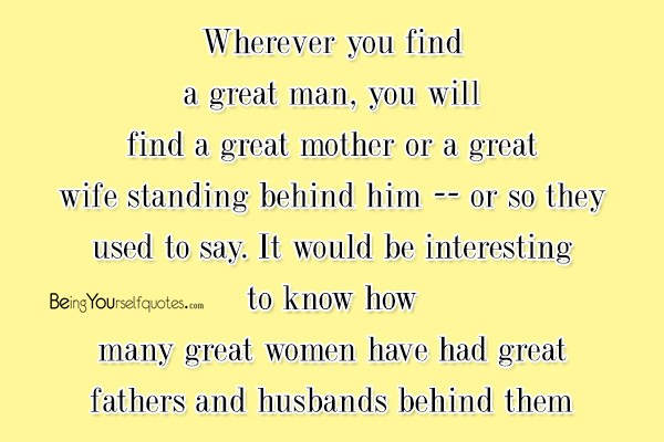 Wherever you find a great man   Being Yourself Quotes